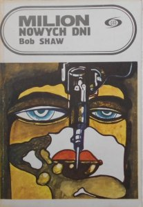 Bob Shaw • Milion nowych dni