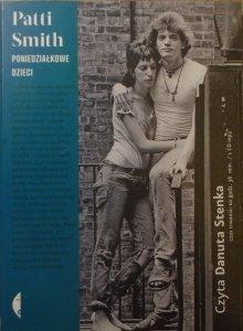 Patti Smith • Poniedziałkowe dzieci [audiobook]