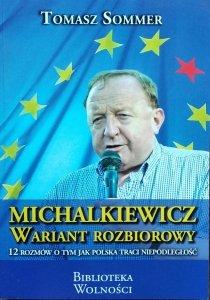 Tomasz Sommer • Michalkiewicz. Wariant rozbiorowy