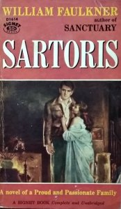 William Faulkner • Sartoris