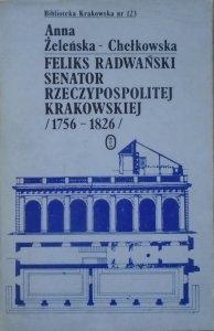 Anna Żeleńska-Chełkowska • Feliks Radwański - senator Rzeczypospolitej Krakowskiej 1756-1826