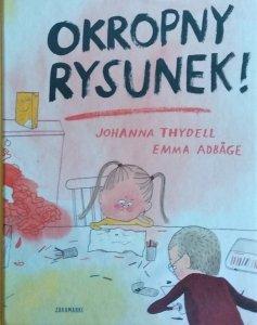 Emma Adbage, Johanna Thydell • Okropny rysunek!