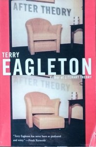 Terry Eagleton • After Theory