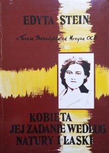 Edyta Stein • Kobieta jej zadanie według natury i łaski