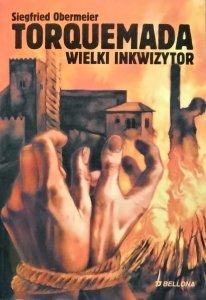 Siegfried Obermeier • Torquemada. Wielki inkwizytor