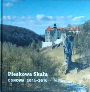 Pieskowa Skała • ODNOWA 2014-2016