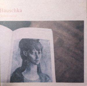 Hauschka • Substantial • CD