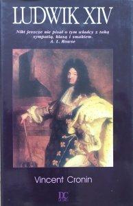 Vincent Cronin • Ludwik XIV