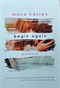 Mona Kasten • Begin Again