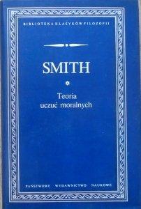 Adam Smith • Teoria uczuć moralnych