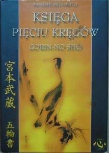 Musashi Miyamoto • Księga Pięciu Kręgów. Gorin-No Sho