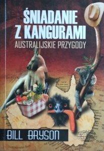 Bill Bryson • Śniadanie z kangurami