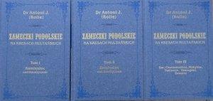 Dr Antoni J. (Rolle) • Zameczki podolskie na kresach multańskich