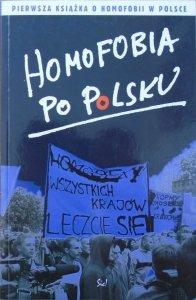 red. Zbyszek Sypniewski, Błażej Warkocki • Homofobia po polsku