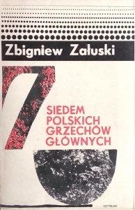 Zbigniew Załuski • Siedem polskich grzechów głównych
