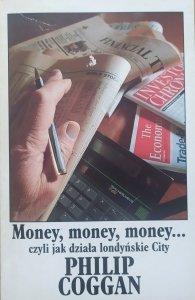 Philip Coggan • Money, money, money czyli jak działa londyńskie City