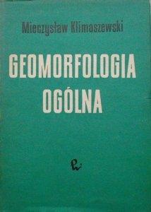 Mieczysław Klimaszewski • Geomorfologia ogólna