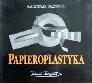 Małgorzata Daszyńska • Papieroplastyka