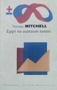 Timothy Mitchell • Egipt na wystawie świata