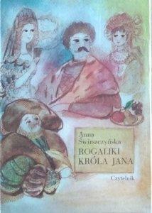 Anna Świrszczyńska • Rogaliki króla Jana