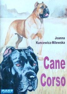 Joanna Kuncewicz Milewska • Cane Corso