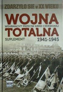 Albert Seaton • Wojna totalna. Wehrmacht przeciw Armii Czerwonej 1941-1945. Suplement