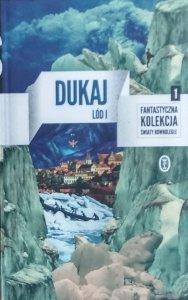Jacek Dukaj • Lód. Tom 1