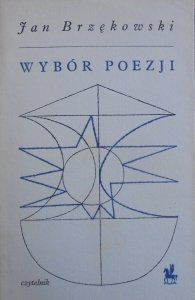 Jan Brzękowski • Wybór poezji [dedykacja autora]