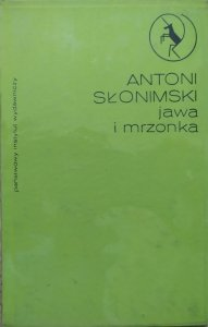 Antoni Słonimski • Jawa i mrzonka