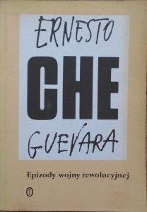 Ernesto Che Guevara • Epizody wojny rewolucyjnej