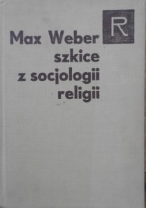 Max Weber • Szkice z socjologii religii