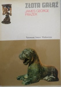 James George Frazer • Złota gałąź