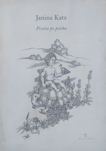 Janina Katz • Pisane po polsku