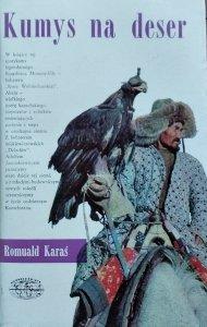 Romuald Karaś • Kumys na deser [Naokoło świata]