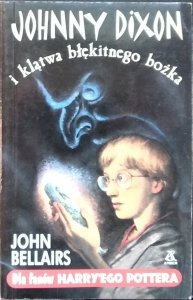 John Bellairs • Johnny Dixon i klątwa błękitnego bożka