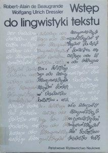 Robert-Alain de Beaugrande, Wolfgang Ulrich Dressler • Wstęp do lingwistyki tekstu