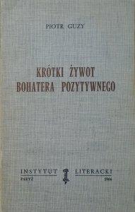 Piotr Guzy • Krótki żywot bohatera pozytywnego [ekslibris M.K.Pawlikowski]