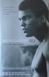 Thomas Hauser • Muhammad Ali. His Life and Times