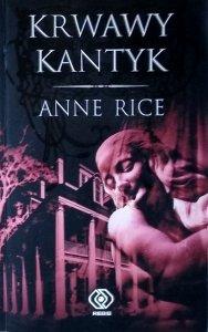 Anne Rice • Krwawy kantyk