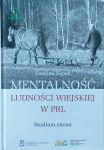 Ewelina Szpak • Mentalność ludności w PRL