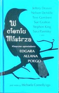 W cieniu Mistrza • Klasyczne opowiadania Edgara Allana Poego