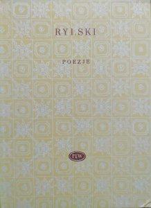 Maksym Rylski • Poezje [Biblioteka Poetów]
