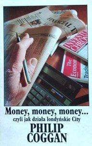 Philip Coggan • Money, money, money... czyli jak działa londyńskie City