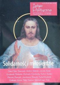 Teologia Polityczna nr 10 • Solidarność i miłosierdzie