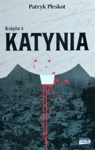 Patryk Pleskot • Księża z Katynia