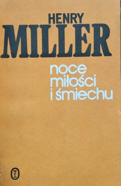 Henry Miller • Noce miłości i śmiechu