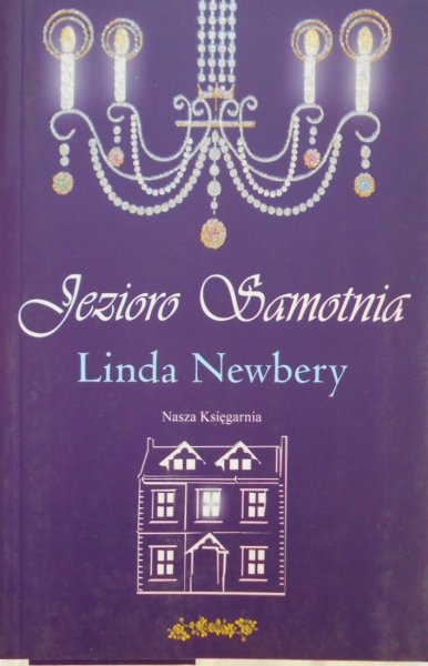 Linda Newbery • Jezioro Samotnia