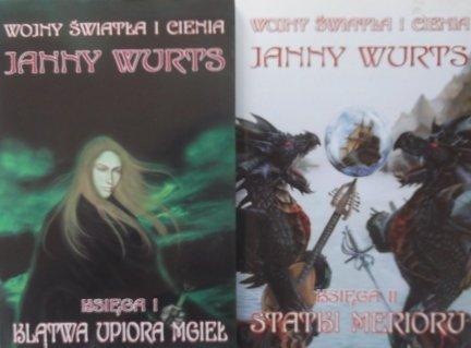 Janny Wurts • Wojny światła i cienia 2 tomy