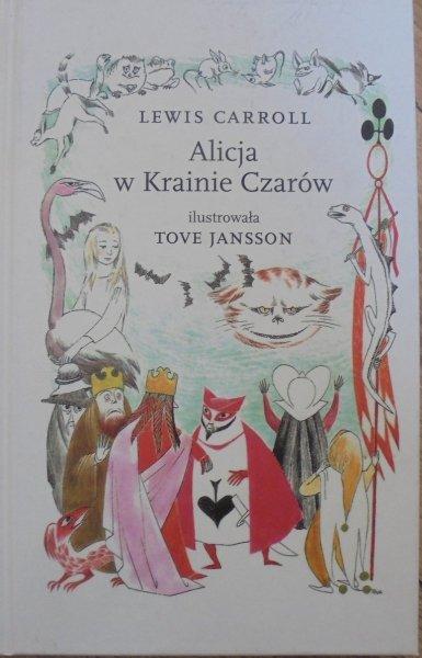 Lewis Carroll • Alicja w Krainie Czarów [Tove Jansson]