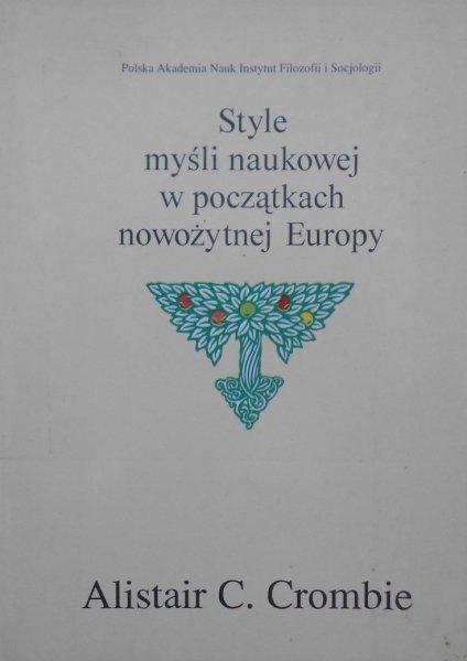 Alistair C. Crombie • Style myśli naukowej w początkach nowożytnej Europy